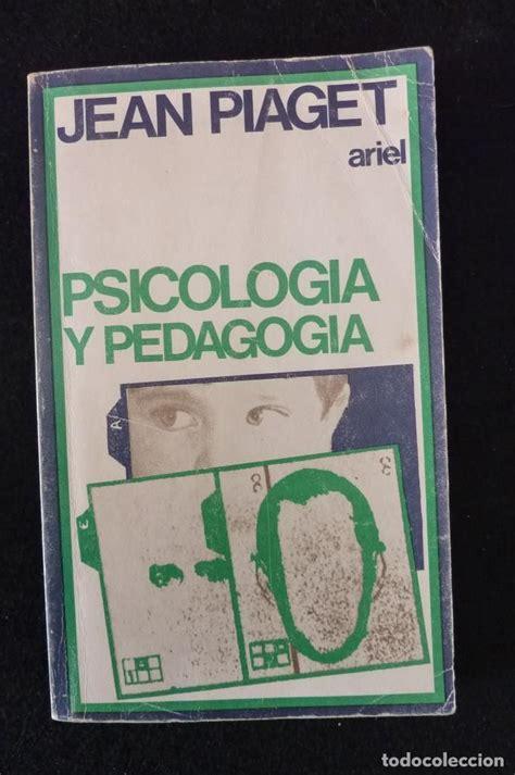 Libro de Psicología y pedagogía de Jean piaget que puedes ...