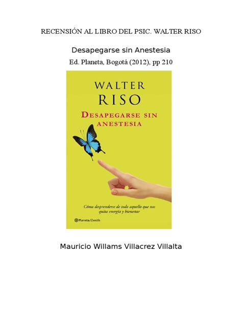 Libro Desapegarse Sin Anestesia De Walter Riso   Leer un Libro