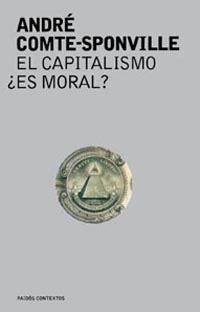 Libro: El capitalismo, ¿es moral?   9788449316050   Comte ...