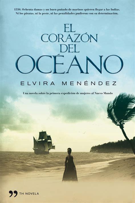 Libro El Corazon Del Oceano: Una Novela Sobre La Primera ...