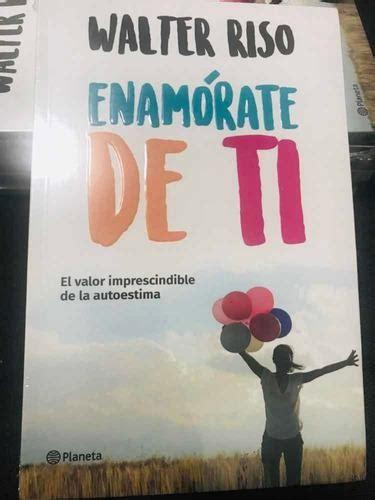 Libro enamórate de ti / walter riso original en México ...