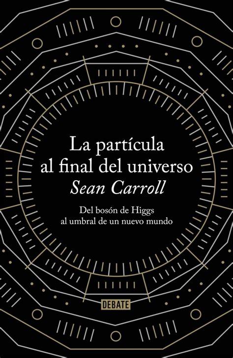 Libro La Particula Al Final Del Universo PDF ePub   LibrosPub
