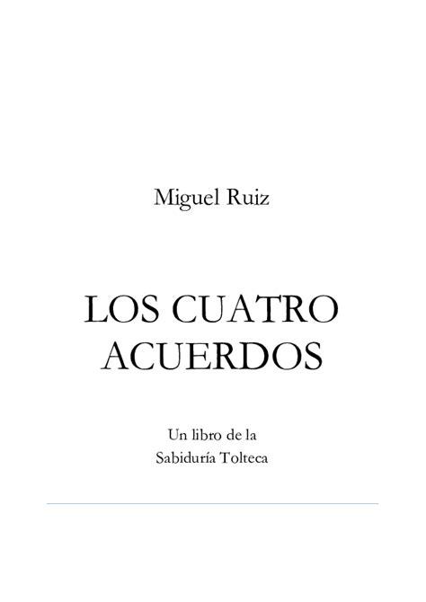Libro Los 4 Acuerdos De Miguel Ruiz Pdf   Libros Populares
