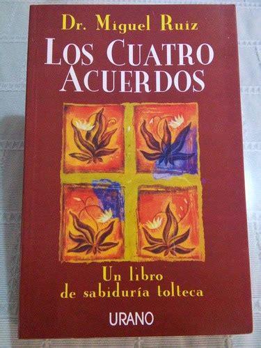 Libro Los Cuatro Acuerdos   $ 199.00 en Mercado Libre