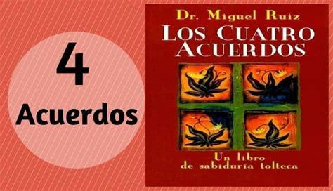 Libro Los Cuatro Acuerdos de Don Miguel Ruiz   Los 4 ...