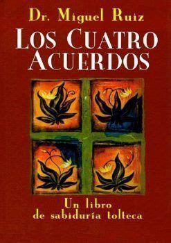 Libro los cuatro acuerdos toltecas Miguel ruiz Actualizado ...