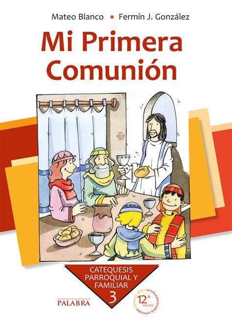 Libro: Mi Primera Comunión. Curso 3º de Mateo Blanco ...