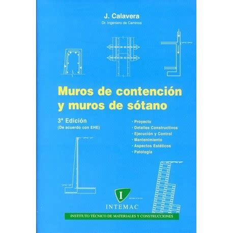 Libro MUROS DE CONTENCION Y MUROS DE SOTANO   3ª Edición ...