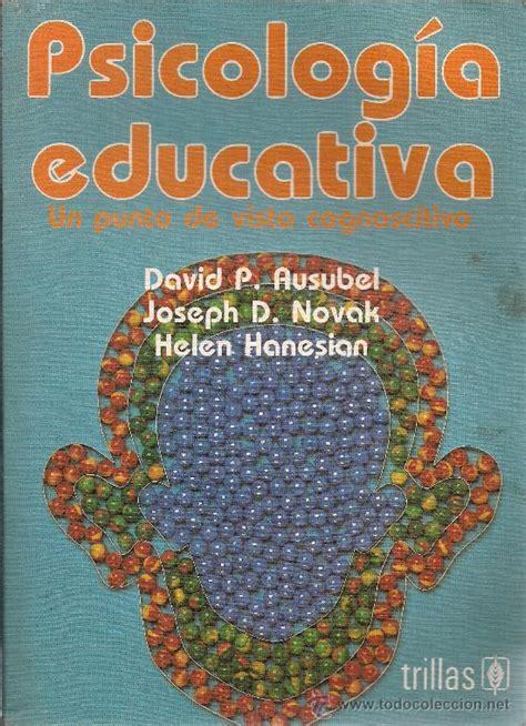 libro psicologia educativa de david p.ausubel   Vendido en ...