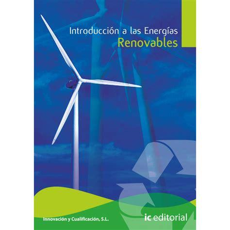 Libros de Introduccion a las energias renovables