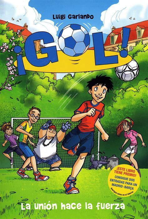 libros de lectura infantil y juvenil actuales: ¡GOL! 4: LA ...