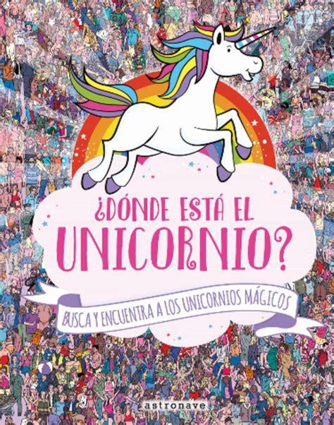 Libros infantiles de unicornios y mundos mágicos | Aldea ...