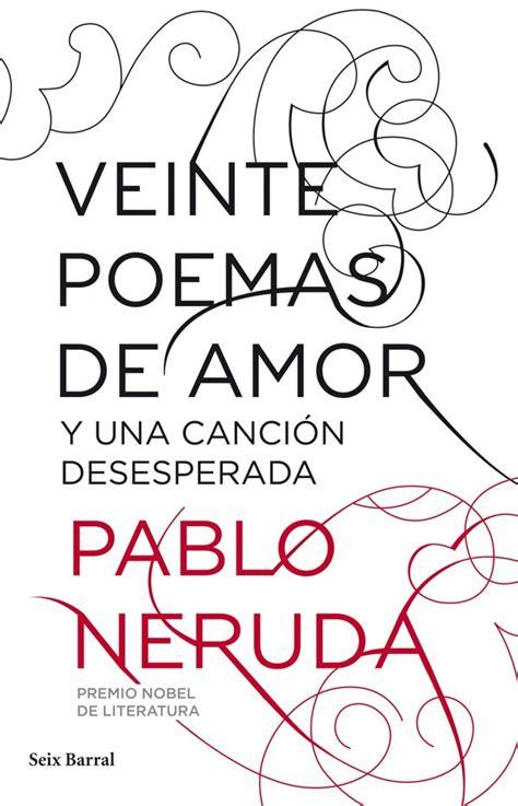 Libros para celular: 20 poemas de amor y una cancion ...