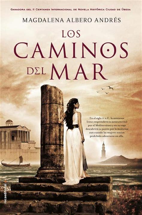 Libros que hay que leer:  Los caminos del mar    Magdalena ...