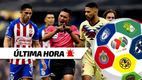 Liga MX: Últimas noticias de hoy del fútbol y de la Liga ...