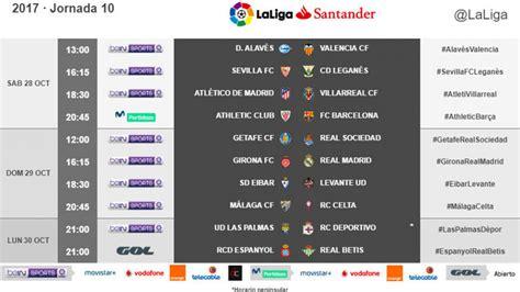 Liga Santander 2017 18: Horarios de la jornada 10 de ...