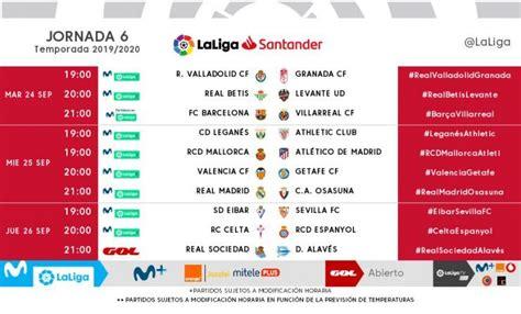 Liga Santander 2019   2020: Todos los horarios de la 6º ...