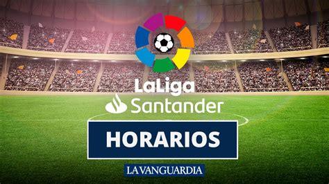 Liga Santander jornada 32: calendario y horarios