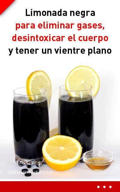 Limonada negra para eliminar gases, desintoxicar el cuerpo ...