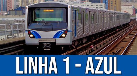 Linha 1   Azul do Metrô de São Paulo   YouTube