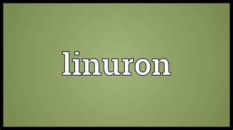 Linuron Meaning   YouTube