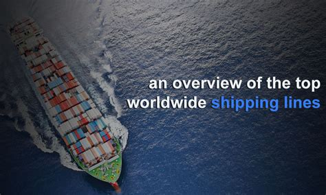 List of the world s top 20 leading container ship ...