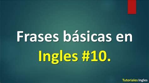 Lista de frases básicas para Aprender Ingles 10.   YouTube