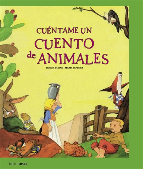 literatil: CUÉNTAME UN CUENTO DE ANIMALES