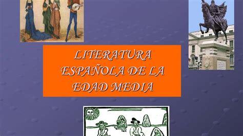 LITERATURA ESPAÑOLA DE LA EDAD MEDIA   YouTube