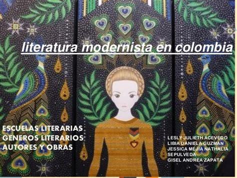 Literatura modernista en colombia  grupo dos b   1