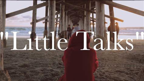 Little Talks    YouTube
