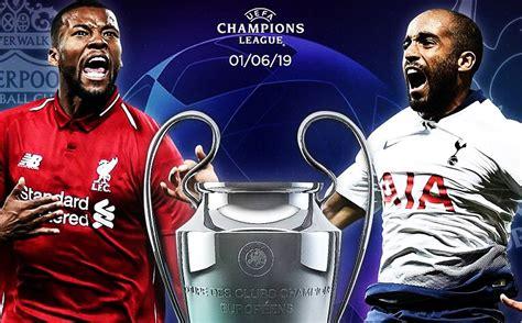 Liverpool vs Tottenham Final Champions League 2019 ¿Cuándo ...