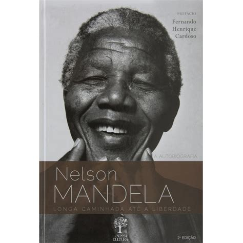 Livro   A Autobiografia Nelson Mandela: Longa Caminhada ...