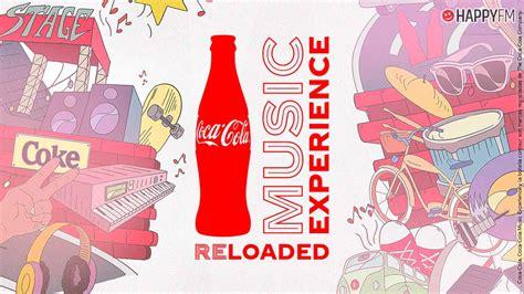 Llega a nuestras vidas 'Coca Cola Music Experience ...