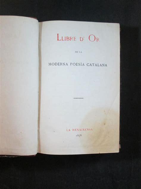 LLIBRE D OR DE LA MODERNA POESIA CATALANA   LA MASIA DELS ...