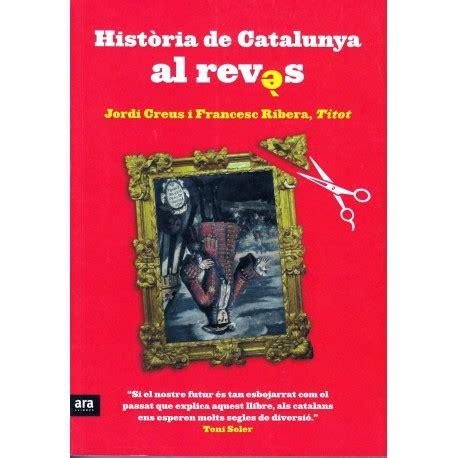 Llibre Història de Catalunya al revés   ProductesdelaTerra.CAT