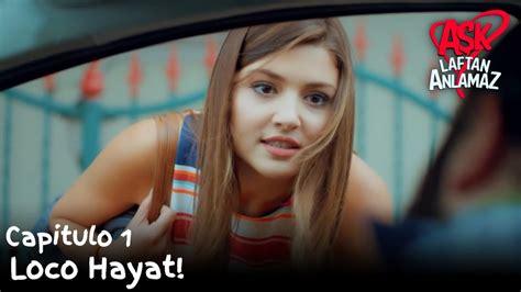Loco Hayat!   Amor Sin Palabras Capitulo 1   YouTube