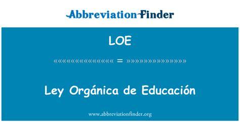 LOE Definición: Ley Orgánica de Educación   Ley Orgánica ...