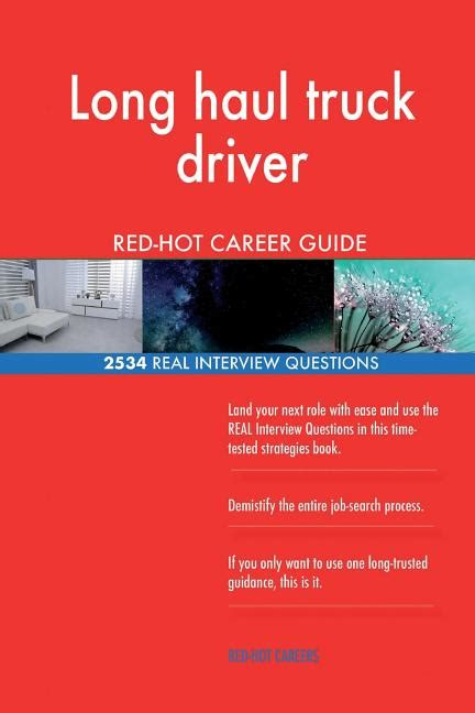Long Haul Truck Driver Red Hot Career Guide; 2534 Real ...