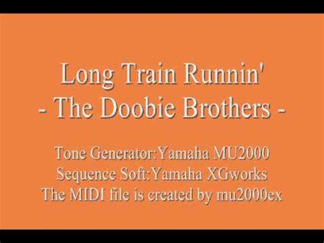 Long Train Runnin    The Doobie Brothers  cover  / MIDI ...