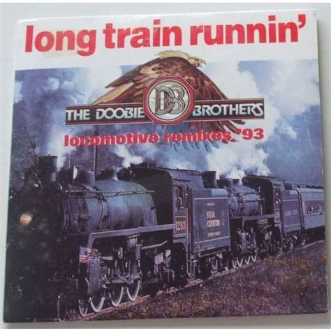 Long train running by The Doobie Brothers, CDS with dom88 ...