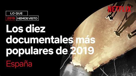 Los 10 DOCUMENTALES MÁS POPULARES de 2019   Netflix España ...