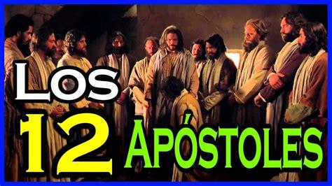 LOS 12 APÓSTOLES DE JESÚS  Su gran importancia    Fe y ...