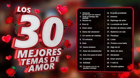 Los 30 mejores temas de amor   canciones de amor para ...