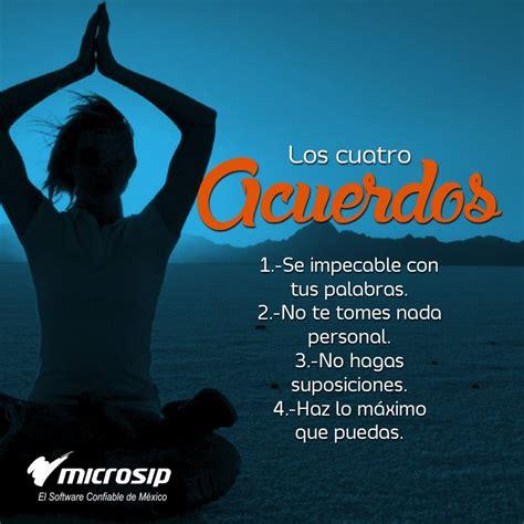 Los 4 acuerdos de la sabiduría Tolteca para mejor tu vida ...