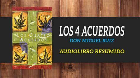 Los 4 Acuerdos   Don Miguel Ruiz || AUDIOLIBROS GRATIS ...