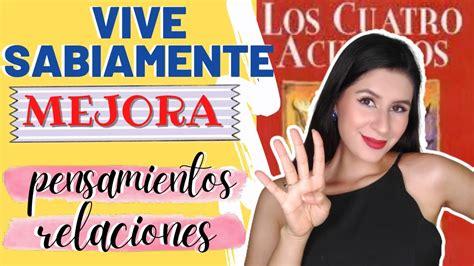 LOS 4 ACUERDOS  por Dr. Miguel Ruíz   Resumen + Libro ...