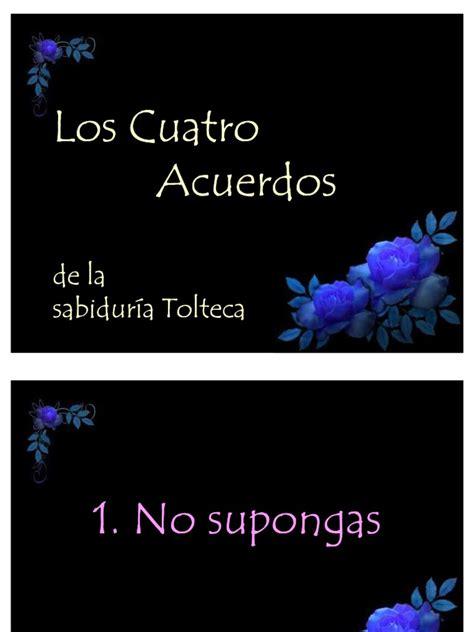 Los 4 Acuerdos Toltecas
