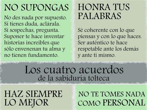 Los 4 acuerdos Toltecas   Salud y Bienestar   Taringa!