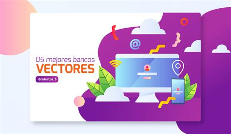 Los 5 Mejores Bancos de vectores gratis para Descargar ...